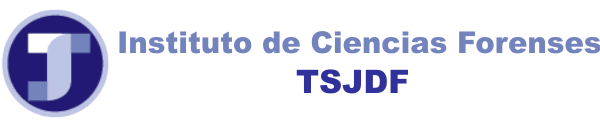 Instituto de Ciencias Forenses, TSGDF