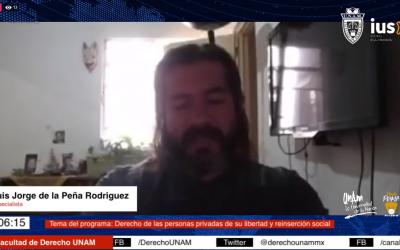 """Mundo Forense, invitado: Luis Jorge de la Peña Rodríguez. Tema: """"Derechos de las personas privadas de su libertad y reinserción social"""""""