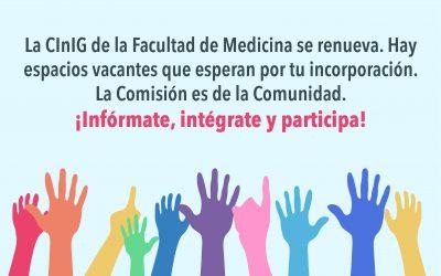 Convocatoria de reestructuración de la CInIG de la Facultad de Medicina
