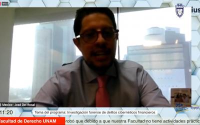 Mundo Forense, invitado: Mtro. José Manuel del Rosal Guerreo, tema: Investigación forense de delitos cibernéticos financieros